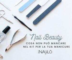 Naj-lo_ Nail Beauty cosa non deve mancare